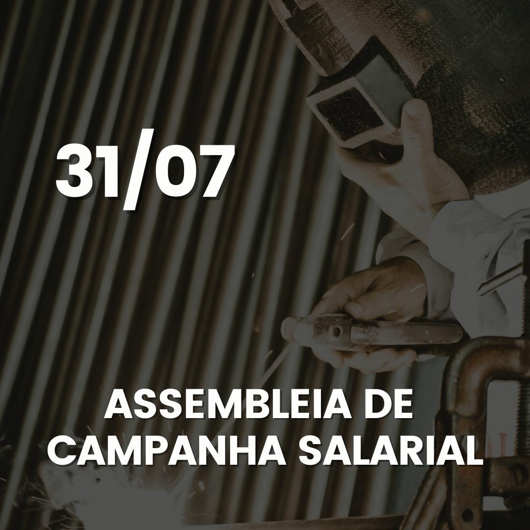 METALÚRGICOS PREPARAM  ASSEMBLEIA DE CAMPANHA SALARIAL
